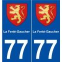 77 La Ferté-Gaucher blason autocollant plaque stickers ville