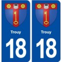 18 Trouy blason autocollant plaque ville sticker