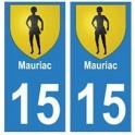15 Mauriac ville autocollant plaque