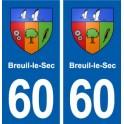 60 Breuil-le-Sec blason autocollant plaque immatriculation stickers ville