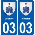 03 Villebret blason ville autocollant plaque stickers