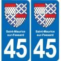45 Saint-Maurice-sur-Fessard blason ville autocollant plaque stickers