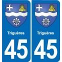 45 Triguères blason ville autocollant plaque stickers