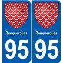 95 Ronquerolles blason autocollant plaque stickers ville
