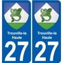 27 Trouville-la-Haule blason autocollant plaque stickers ville