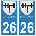 26 Livron-sur-Drôme blason autocollant plaque stickers ville