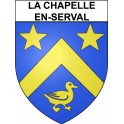 La Chapelle-en-Serval Sticker wappen, gelsenkirchen, augsburg, klebender aufkleber