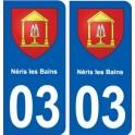 03 Néris-les-Bains coat of arms, city sticker, plate sticker